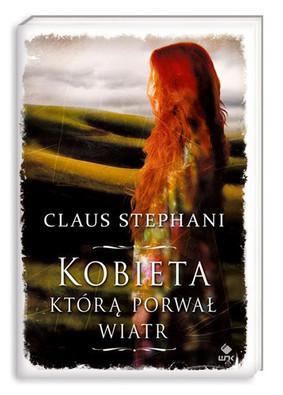 Claus Stephani - Kobieta, którą porwał wiatr