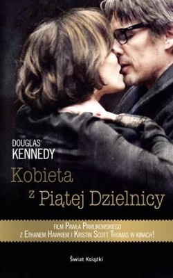 Douglas Kennedy - Kobieta z piątej dzielnicy / Douglas Kennedy - The Woman in the Fifth
