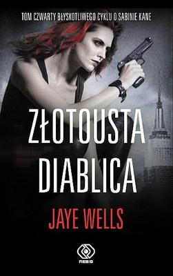 Jaye Wells - Złotousta diablica