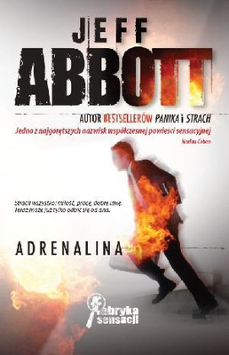 Jeff Abbott - Adrenalina / Jeff Abbott - Adrenaline