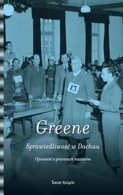 Joshua M. Greene - Sprawiedliwość w Dachau