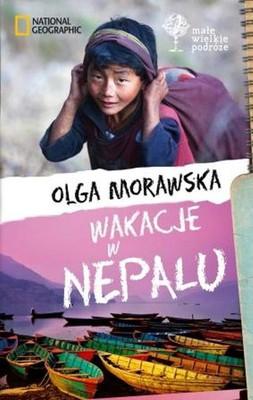 Olga Morawska - Wakacje w Nepalu