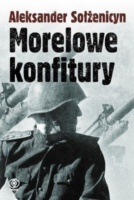 Aleksander Sołżenicyn - Morelowe konfitury / Aleksander Sołżenicyn - Apricot jam