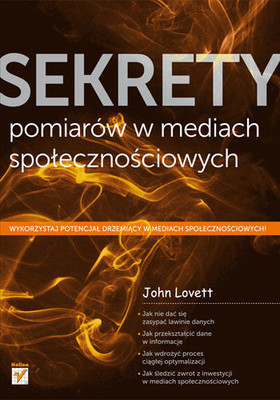 John Lovett - Sekrety pomiarów w mediach społecznościowych