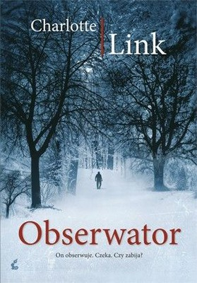 Charlotte Link - Obserwator