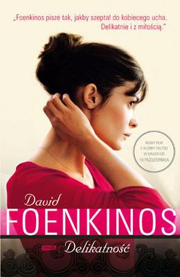 David Foenkinos - Delikatność / David Foenkinos - La Délicatesse