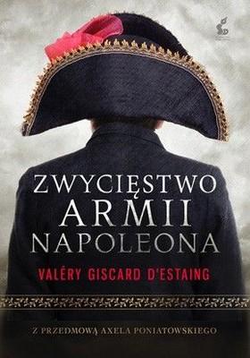 Valery Giscard D'Estaing - Zwycięstwo armii Napoleona / Valery Giscard D'Estaing - La victoire de la Grande Armee