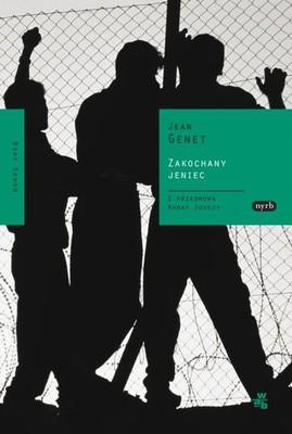 Jean Genet - Zakochany jeniec / Jean Genet - Un captif amoureux