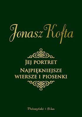 Jonasz Kofta - Jej portret. Najpiękniejsze wiersze i piosenki