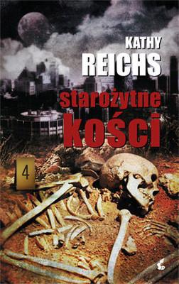 Kathy Reichs - Starożytne kości / Kathy Reichs - Cross Bones