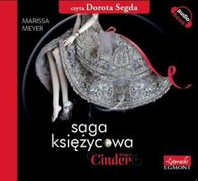 Marissa Meyer - Saga księżycowa. Cinder