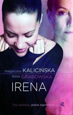 Małgorzata Kalicińska, Barbara Grabowska - Irena