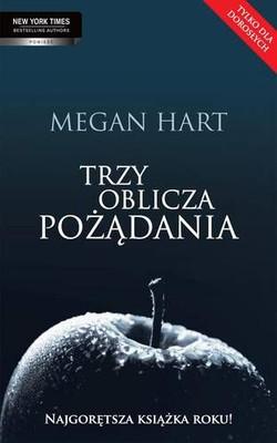 Megan Hart - Trzy oblicza pożądania