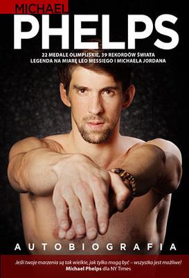 Michael Phelps - Autobiografia / Michael Phelps - Autobiography