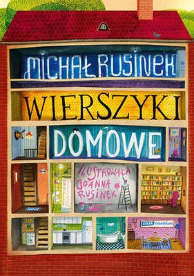 Michał Rusinek - Wierszyki domowe. Sześć i pół tuzinka wierszyków Rusinka