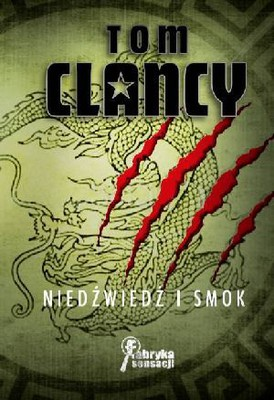 Tom Clancy - Niedźwiedź i smok / Tom Clancy - The Bear and The Dragon