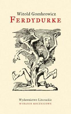 Witold Gombrowicz - Ferdydurke (Wydanie jubileuszowe)