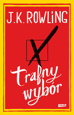 J.K. Rowling - Trafny wybór / J.K. Rowling - The Casual Vacancy