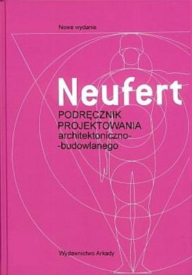 Ernst Neufert - Podręczniki projektowania architektoniczno-budowlanego