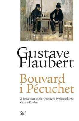 Gustave Flaubert - Bouvard i Pecuchet