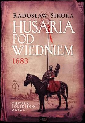 Radosław Sikora - Husaria pod Wiedniem