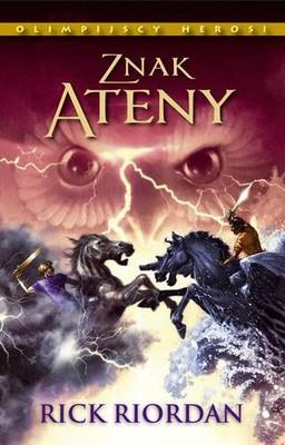 Rick Riordan - Znak Ateny / Rick Riordan - The  Mark of Athena