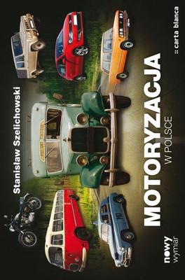 Stanisław Szelichowski - Motoryzacja w Polsce