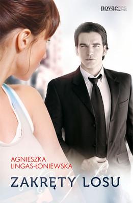 Agnieszka Lingas-Łoniewska - Zakręty losu