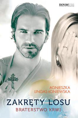 Agnieszka Lingas-Łoniewska - Zakręty losu 2. Braterstwo krwi