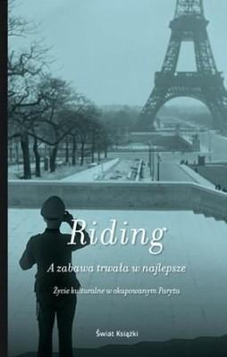 Alan Riding - A zabawa trwała w najlepsze
