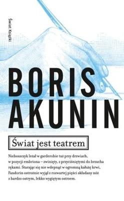Boris Akunin - Świat jest teatrem / Boris Akunin - Весь мир театр