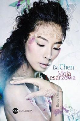 Chen Da - Moja cesarzowa / Chen Da - My last empress
