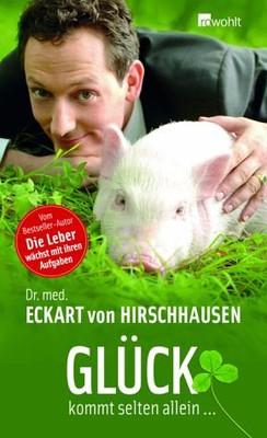 Eckart von Hirschhausen - Szczęście rzadko zjawia sie w pojedynkę / Eckart von Hirschhausen - Gluck kommt selten allein