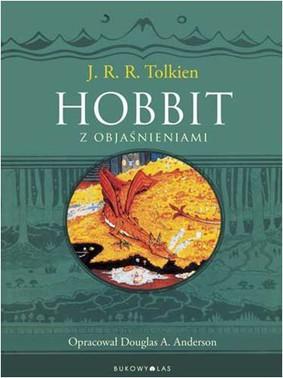 John Ronald Reuel Tolkien - Hobbit z objaśnieniami / John Ronald Reuel Tolkien - The Annotated Hobbit