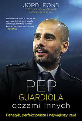 Jordi Pons - Pep Guardiola. Oczami innych / Jordi Pons - No tendrás cojones de hacerlo