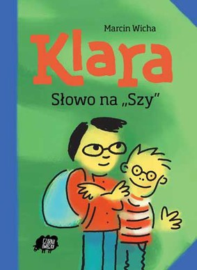 Marcin Wicha - Klara. Słowo na