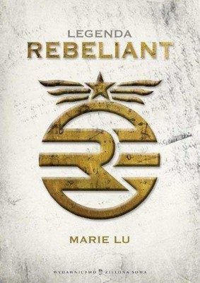 Marie Lu - Legenda. Rebeliant / Marie Lu - Legend