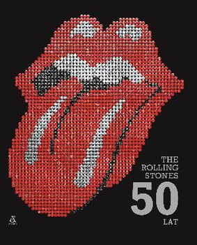 Mick Jagger, Keith Richards, Charlie Watts, Ronnie Wood - The Rolling Stones. 50 lat / Mick Jagger, Keith Richards, Charlie Watts, Ronnie Wood - The Rolling Stones: 50