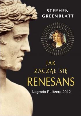 Stephen Greenblatt - Jak zaczął się Renesans / Stephen Greenblatt - The Swerve: How The World Become Modern