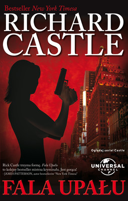Richard Castle - Fala upału / Richard Castle - Heat Wave