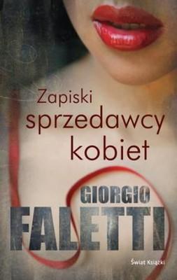 Giorgio Faletti - Zapiski sprzedawcy kobiet / Giorgio Faletti - Appunti di un venditore di donne
