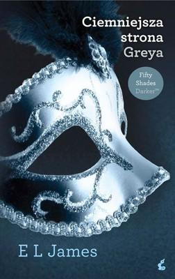 E.L. James - Ciemniejsza strona Greya / E.L. James - Fifty Shades Darker