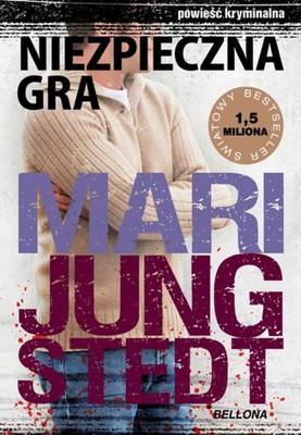 Mari Jungstedt - Niebezpieczna gra / Mari Jungstedt - Den farlige leken