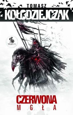 Tomasz Kołodziejczak - Czerwona mgła