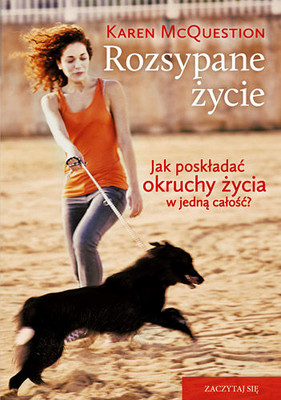 Karen McQuestion - Rozsypane życie / Karen McQuestion - A Seattered Life