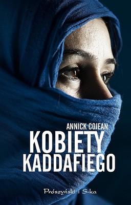 Annick Cojean - Kobiety Kaddafiego / Annick Cojean - Les Proies