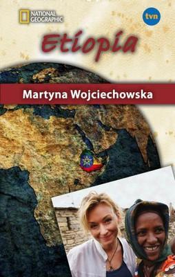 Martyna Wojciechowska - Etiopia