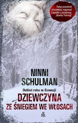 Ninni Schulman - Dziewczyna ze śniegiem we włosach / Ninni Schulman - Flickan med snö i håret