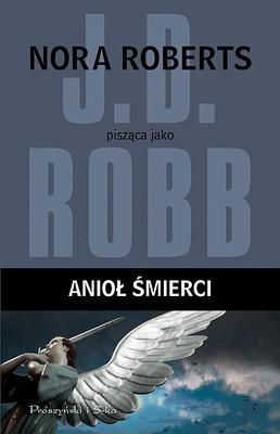 J.D. Robb - Anioł śmierci / J.D. Robb - Death Angel