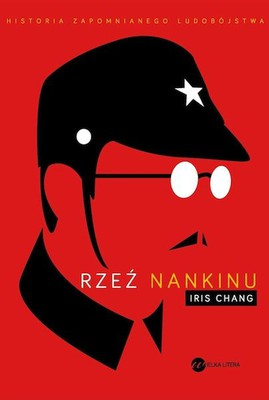 Iris Chang - Rzeź Nankinu / Iris Chang - The Rape of Nanking